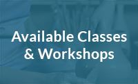 Available Classes & Workshops